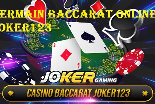 Bermain Baccarat Online Joker123